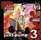 JUST-PUMP VOL.3