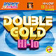 Double Gold Hi-Lo