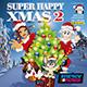 SUPER HAPPY XMAS 02
