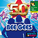 50TH ANNIVERSARY - TRIBUTE TO BEE GEES