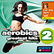 AEROBICS GREATEST HITS 2 - Rock & Pop Favorites