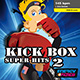Kick Box Super Hits 02
