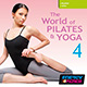 THE WORLD OF PILATES & YOGA VOL. 4