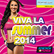 VIVA LA SUMMER 2014