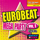 Eurobeat Mega Party Vol. 1