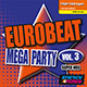 Eurobeat Mega Party Vol. 3