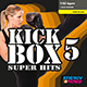 Kick Box Super Hits 05