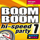 BOOM BOOM SPECIAL HI-SPEED PARTY  07