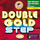 Double Gold Step Vol. 10