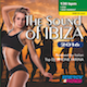 The Sound of Ibiza 2016 (Assigned as TribeFIT Season Three 2017
