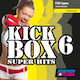 Kick Box Super Hits 06 (Assigned as TribePUNCH Season One 2017)