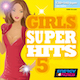 GIRLS SUPER HITS 5