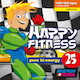 HAPPY FITNESS 25 Pure Hi-Energy