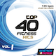 TOP 40 FITNESS HITS 01