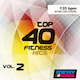 TOP 40 FITNESS HITS 02