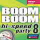 BOOM BOOM SPECIAL HI-SPEED PARTY 08