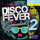 Disco Fever Generation 02
