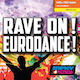 Rave On! Eurodance!