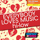 Everybody Loves Music Hi Low