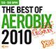 THE BEST OF AEROBIX 2010