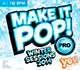 MAKE IT POP! PRO: WINTER 2014