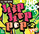 Hip Hop Pop! Vol. 2