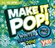 MAKE IT POP! PRO WINTER 2016 (Assigned as TribeKIDS Season Three 2017)