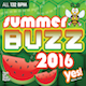 SUMMER BUZZ 2016(Assigned as TribeCORE Season 4 2018)
