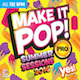 MAKE IT POP! PRO SUMMER 2016 (Assigned as TribeLIFE Season Four 2017)