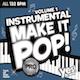 InstrumentalMake It Pop!Pro Vol. 1  (Assigned as TribeCORE Season 7 2018)