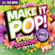 Make It Pop! Pro Spring Sessions 2018 (Assigned as TribeKIDS Season 7 2018)