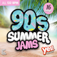 90s Summer Jams (Assigned as TribePUNCH Season 2 2019)