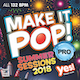 Make It Pop! Pro Summer Sessions 2018