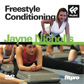 Freestyle Conditioning